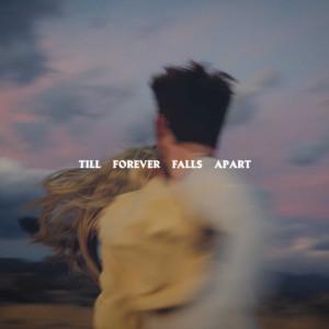 Album Till Forever Falls Apart (Explicit) from Ashe