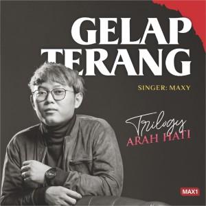 Album Gelap Terang from Maxy