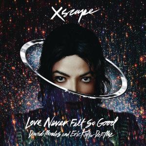 Michael Jackson的專輯Love Never Felt So Good (David Morales and Eric Kupper Def Mix)