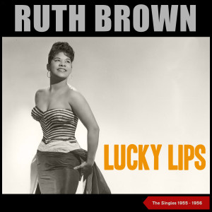 RUTH BROWN的專輯Lucky Lips