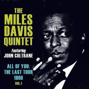The Miles Davis Quintet的專輯All of You: The Last Tour 1960, Vol. 1