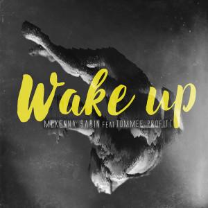McKenna Sabin的專輯Wake Up