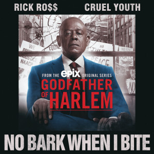 Album No Bark When I Bite (Explicit) from Godfather of Harlem