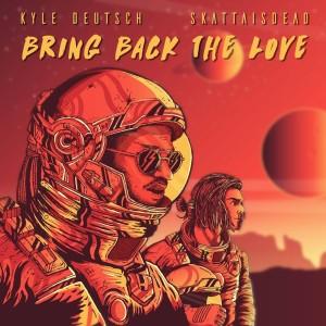 Album Bring Back The Love Single from Kyle Deutsch