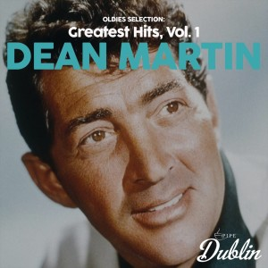 Album Oldies Selection: Greatest Hits, Vol. 1 from Dean Martin