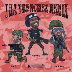 Album Tha Trenchez (Remix) from Jban$2Turnt
