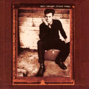 Album Field Songs from Mark Lanegan