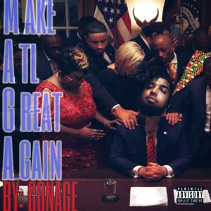 Album Make Atl Great Again (Explicit) from Gonage