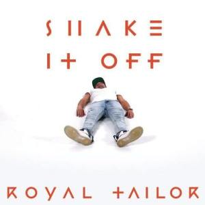 Album Shake It Off from Royal Tailor