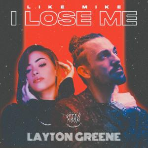 Album I Lose Me (feat. Layton Greene) from Like Mike