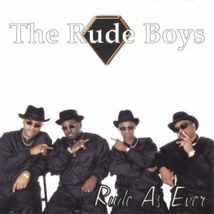 Album Rude as Ever from Rude Boys