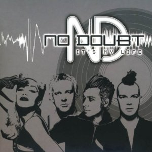 Album It's My Life from No Doubt