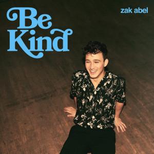 Be Kind dari Zak Abel