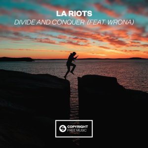 Album Divide and Conquer (feat. Wrona) from LA Riots