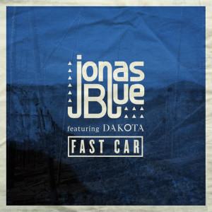 Dengarkan Fast Car lagu dari Jonas Blue dengan lirik