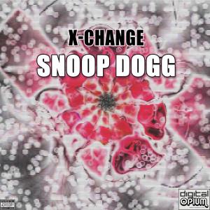 Album X-Change from Snoop Dogg