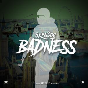 Album Badness from Skengdo