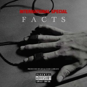 Listen to Facts song with lyrics from International Special