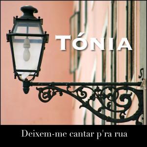 Album Deixem-Me Cantar P`Ra Rua from Tonia