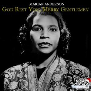 Marian Anderson的專輯God Rest You, Merry Gentlemen
