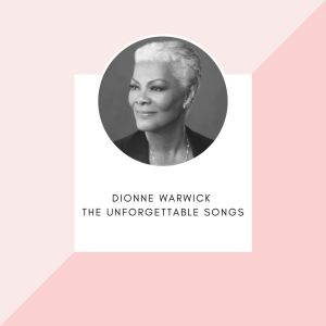 Album Dionne Warwick - The unforgettable songs from Dionne Warwick