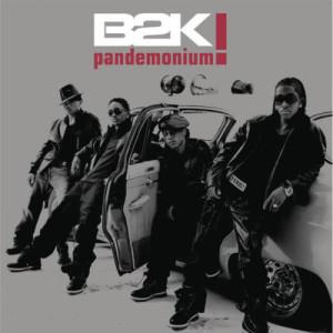 Album Pandemonium! from B2K