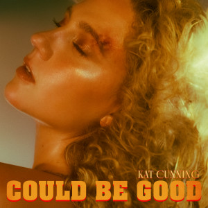 Album Could Be Good from Kat Cunning