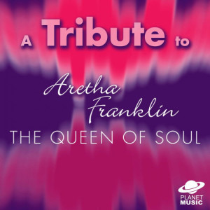 The Hit Co.的專輯A Tribute to Aretha Franklin: The Queen of Soul