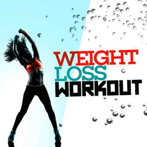 Weight Loss Workout的專輯Weight Loss Workout