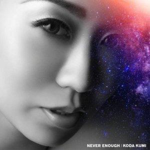 收聽倖田來未的NEVER ENOUGH (Instrumental)歌詞歌曲