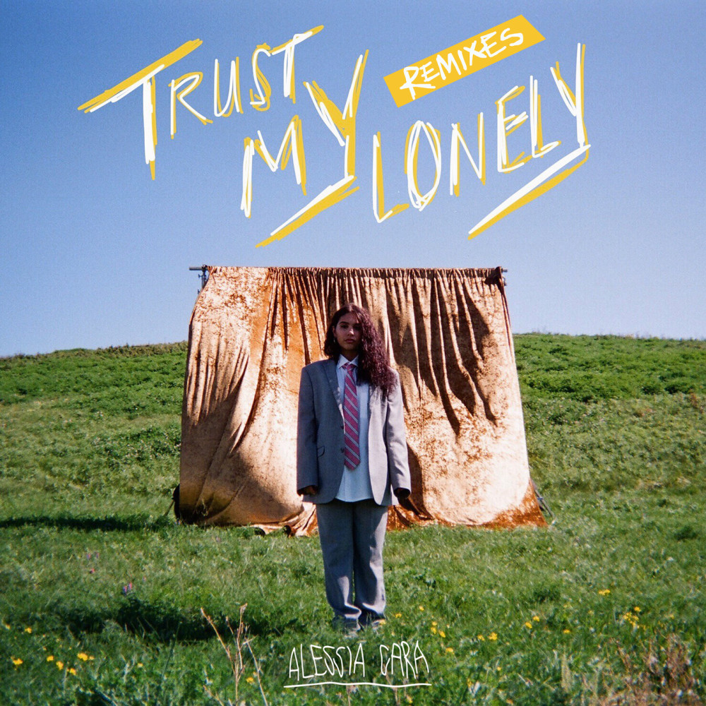 Trust My Lonely (Kenyi Remix) 2018 Alessia Cara