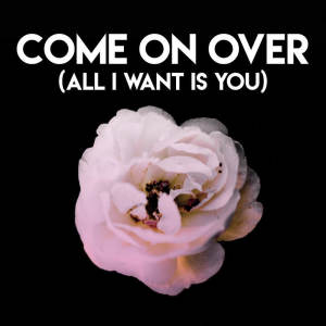 Album Come On Over (All I Want Is You) from Princess Beat