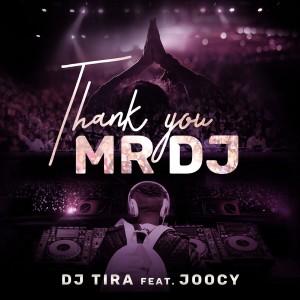 Listen to Thank You Mr DJ song with lyrics from DJ Tira