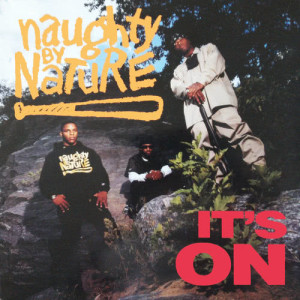 Album It's On from Naughty By Nature