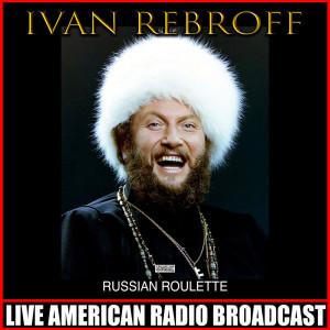 Album Russian Roulette from Ivan Rebroff