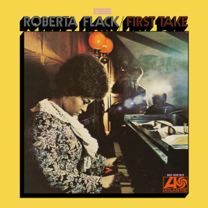 Roberta Flack的專輯First Take (Deluxe Edition)