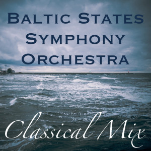 Album Baltic States Symphony Orchestra Classical Mix from Baltic States Symphony Orchestra