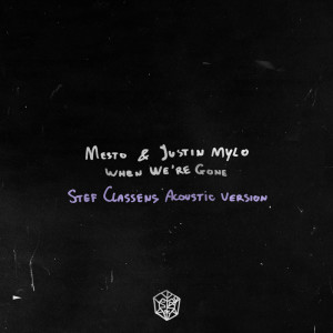 Mesto的專輯When We're Gone (Stef Classens Acoustic Version)