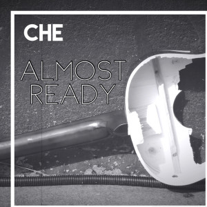 Album Almost Ready from che