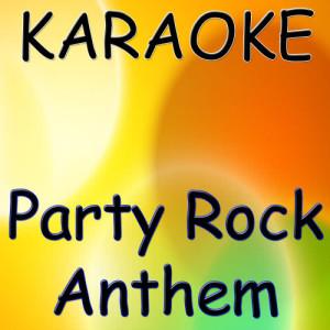 LMFAO的專輯Party Rock Anthem (Karaoke Version)