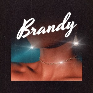 Album Brandy (Feat. Kyle Dion) from Full Crate