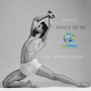 Dance or Die dari Sanga