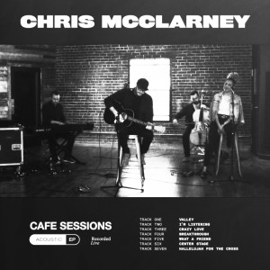Album Cafe Sessions from Chris McClarney