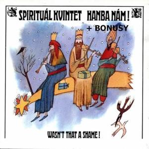 Album Hanba nam + bonusy from Spirituál Kvintet