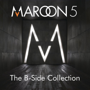 Maroon 5的專輯The B-Side Collection
