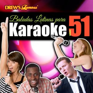The Hit Crew的專輯Baladas Latinas Para Karaoke, Vol. 51