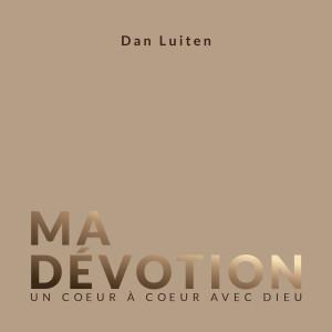 Album Ma Dévotion - Un coeur à coeur avec Dieu from Dan Luiten