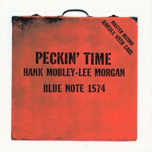 Peckin' Time 1958 Hank Mobley