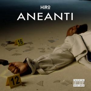 Album Anéanti (Explicit) from HIRO