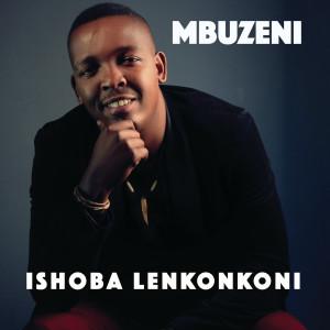 Album Ishoba Lenkonkoni from Mbuzeni